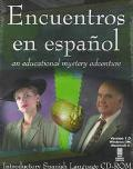 Encuentros En Espanol An Educational Mystery Adventure
