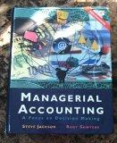 Managerial Accounting: A Focus on Decision Making : Web-Enhanced