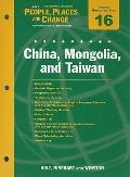Holt People, Places, and Change Eastern Hemisphere Chapter 16 Resource File: China, Mongolia...