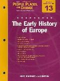 Holt People, Places, and Change Chapter 13 Resource File: The Early History of Europe: With ...