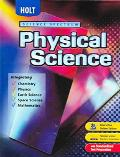 Holt Science Spectrum Physical Science, Integrating Chemistry, Physics, Earth Science, Space...