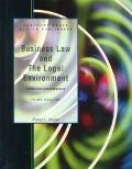 Business Law and the Legal Environment: Text/Cases/Workbook