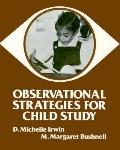 Observational Strategies for Child Study