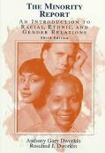 Minority Report An Introduction to Racial, Ethnic, and Gender Relations