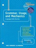 Grammar, Usage, and Mechanics Language Skills Practice for Chapters 10-24