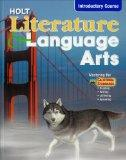 Holt Literature and Language Arts Introductory Course, Ca Edition
