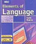 Elements of Language Sixth Course