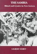 Sambia: Ritual and Gender in New Guinea