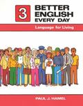 Better English Every Day Language for Living, Book 3