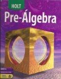 Holt Pre-Algebra: Spanish Student Edition Algebra 2 2004
