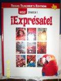 Expresate Holt Spanish 1 (Texas Teacher's Edition) (English and Spanish Edition)