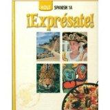 Holt Spanish 1A:  Expresate