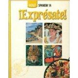 Holt Spanish 1A:  Expresate