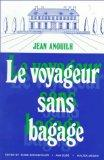 Le Voyageur Sans Bagage (French Edition)