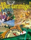 Tae Ven Conmigo!: Holt Spanish, Vol. 2
