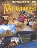 Ven Conmigo!: Level 1 Practice and Activity Book (Spanish Edition)