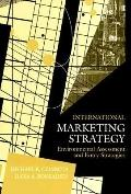 International Marketing Strategy Environmental Assessment and Entry Strategies