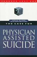 Case for Physician Assisted Suicide