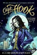 Capt. Hook The Adventures Of A Notorious Youth