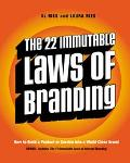 22 Immutable Laws of Branding How to Build a Product or Service into a World-Class Brand