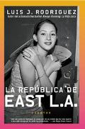 LA Republica De East LA :Cuentos / Republic of East L.A. Cuentos
