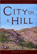 City on a Hill Parables of the Carpenter