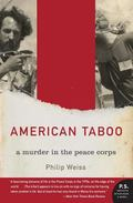 American Taboo A Murder in the Peace Corps