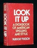 Look It Up: A Deskbook of American Spelling and Style