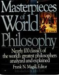 Masterpieces of World Philosophy - Frank Northen Magill - Hardcover - 1st ed