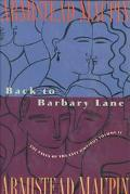 Back to Barbary Lane The Tales of the City Omnibus