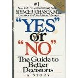 Yes or No:guide to Better Decisions