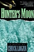 Hunter's Moon - Chuck Logan - Hardcover - 1st ed