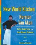 New World Kitchen Latin American and Caribbean Cuisine