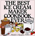 Best Ice Cream Maker Cookbook Ever