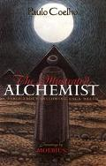 Illustrated Alchemist A Fable About Following Your Dream