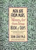 Men Are from Mars Women Are from Venus Book of Days 365 Inspirations to Enrich Your Relationships