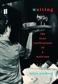 Waiting:true Confessions of a Waitress