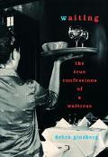 Waiting:true Confessions of a Waitress
