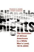 Alienable Rights The Exclusion of African Americans in a White Man's Land