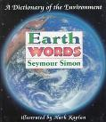 Earth Words: A Dictionary of the Environment - Seymour Simon