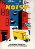 Noisy Book - Margaret Wise Brown - Hardcover - New ed