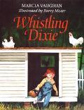 Whistling Dixie