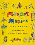 Street Music: City Poems - Arnold Adoff - Hardcover - 1st ed