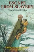 Escape from Slavery: Five Journeys to Freedom - Doreen Rappaport - Hardcover - 1st ed