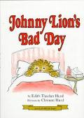Johnny Lion's Bad Day (I Can Read Book Series) - Edith Thacher Hurd - Hardcover