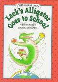 Zack's Alligator Goes to School: (I Can Read Book Series: Level 2)
