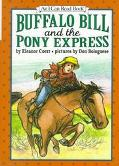 Buffalo Bill and the Pony Express: (I Can Read Book Series: Level 3)