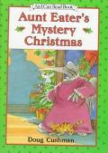 Aunt Eater's Mystery Christmas: (I Can Read Book Series: Level 2) - Doug Cushman