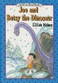 Joe and Betsy the Dinosaur: (I Can Read Book Series: Level 1) - Lillian Hoban - Hardcover - ...
