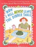 Now I Will Never Leave the Dinner Table - Jane Read Martin - Hardcover